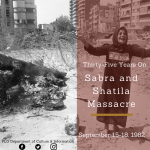 35th Anniversary of the Sabra and Shatila Massacre